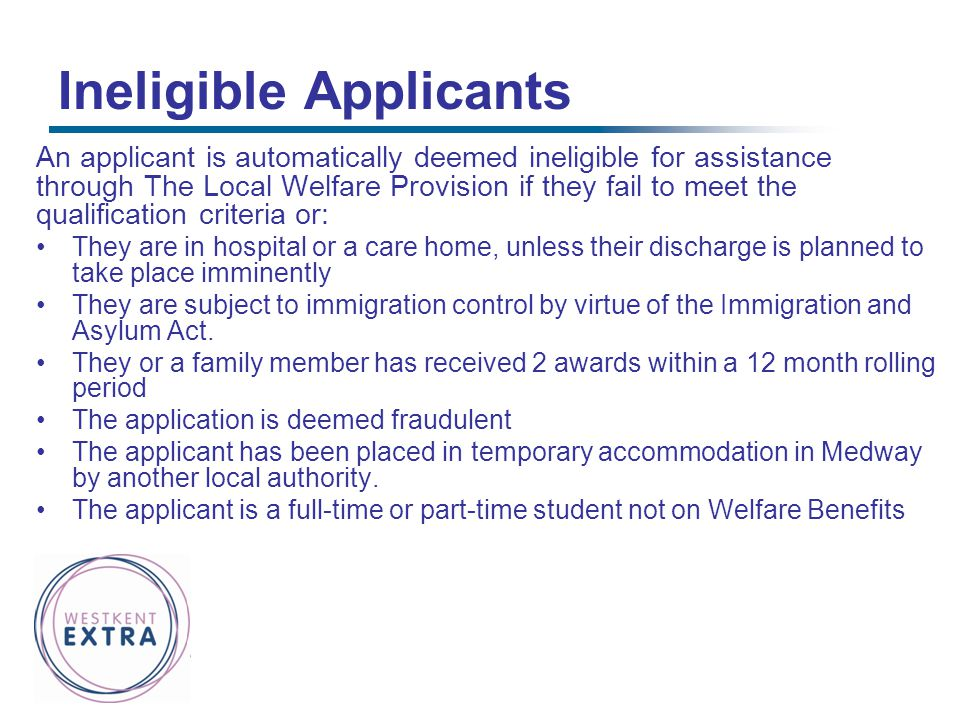 Ineligible Applicants