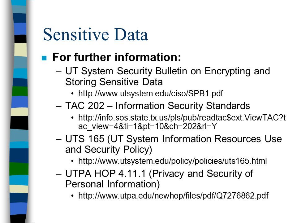Sensitive Data For further information:
