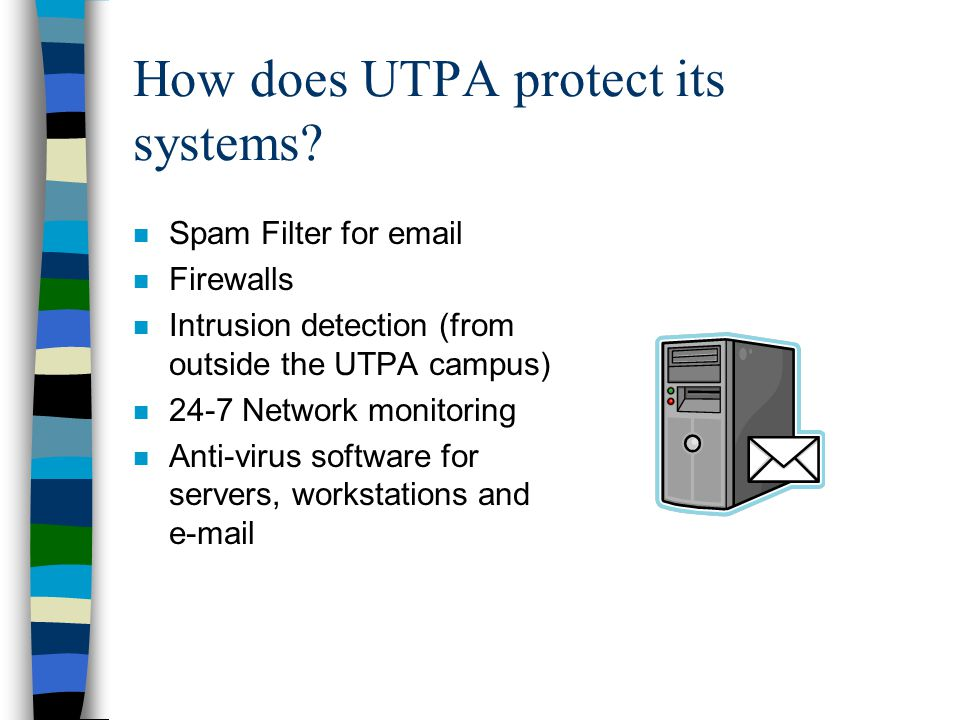 How does UTPA protect its systems