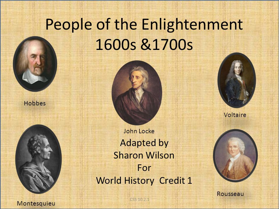 People of the Enlightenment 1600s &1700s