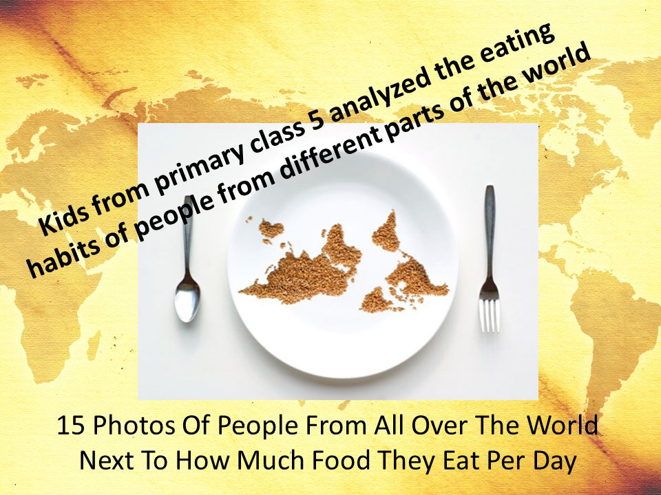 Kids from primary class 5 analyzed the eating habits of people from different parts of the world