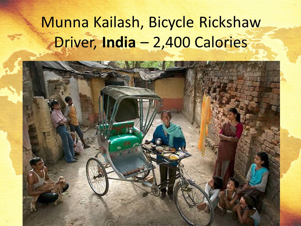 Munna Kailash, Bicycle Rickshaw Driver, India – 2,400 Calories