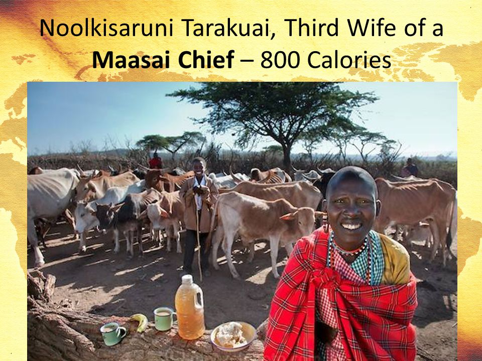 Noolkisaruni Tarakuai, Third Wife of a Maasai Chief – 800 Calories