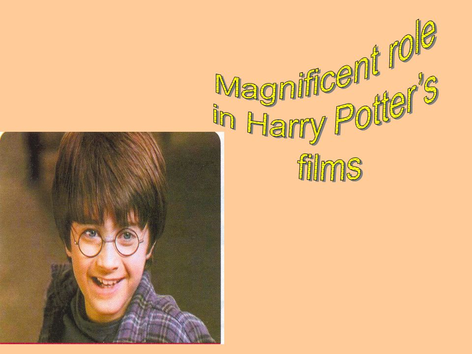 Magnificent role in Harry Potter's films