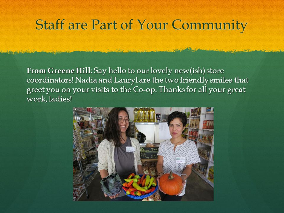 Staff are Part of Your Community