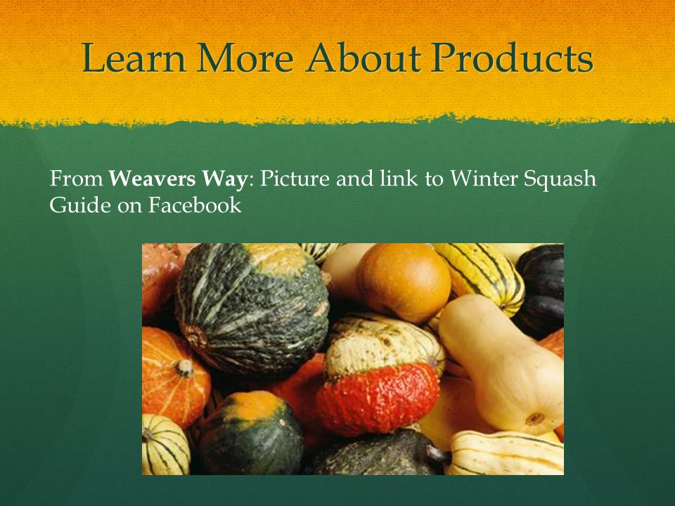 Learn More About Products