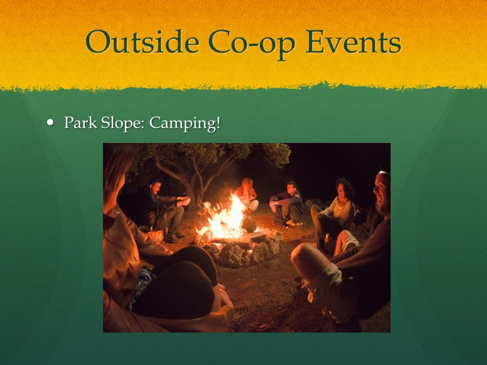 Outside Co-op Events Park Slope: Camping!