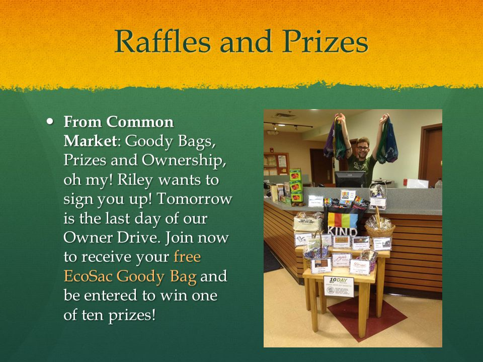 Raffles and Prizes