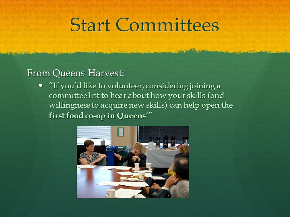 Start Committees From Queens Harvest: