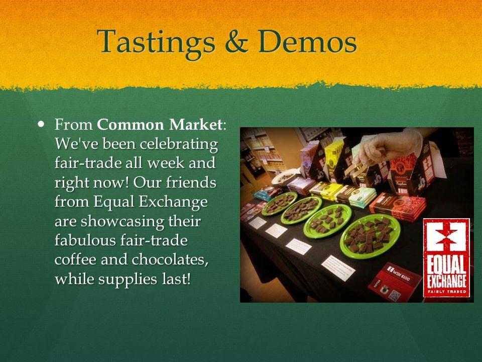 Tastings & Demos
