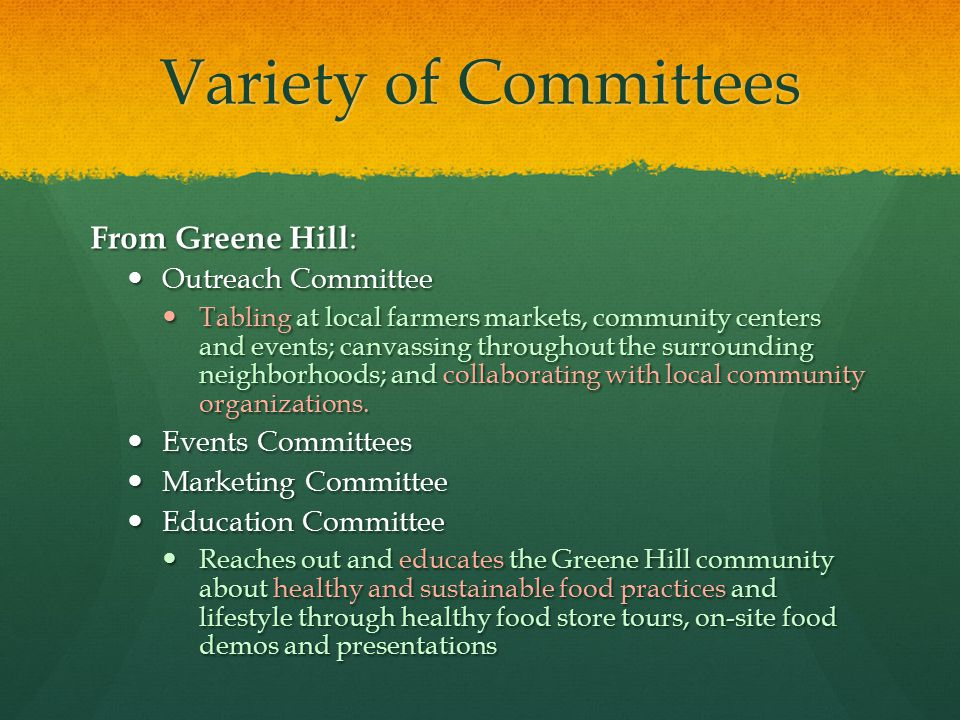 Variety of Committees From Greene Hill: Outreach Committee
