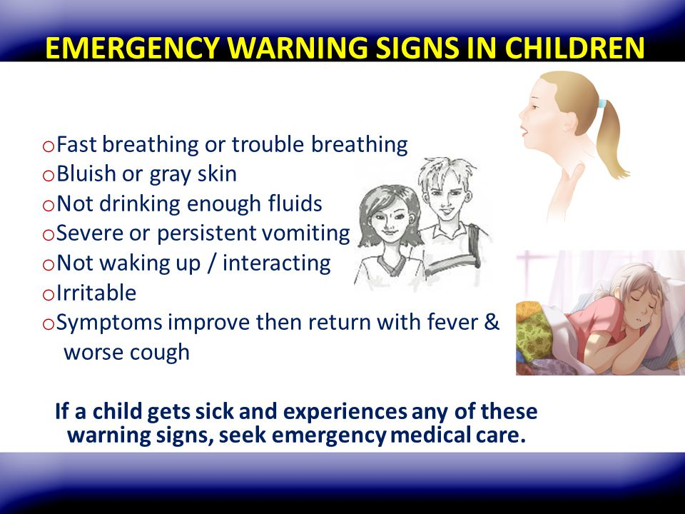 EMERGENCY WARNING SIGNS IN CHILDREN