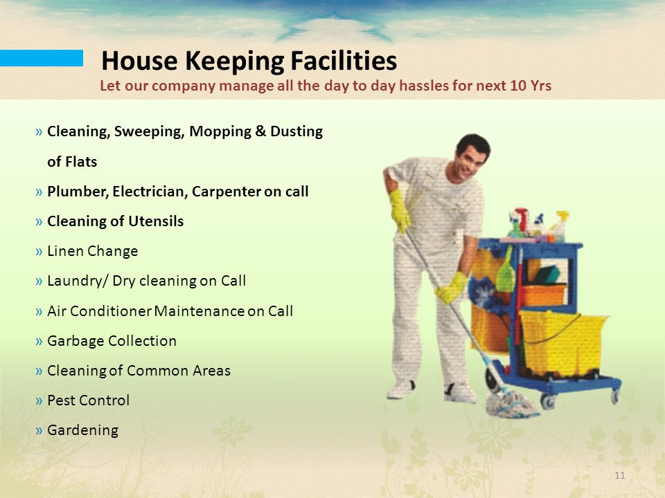 House Keeping Facilities
