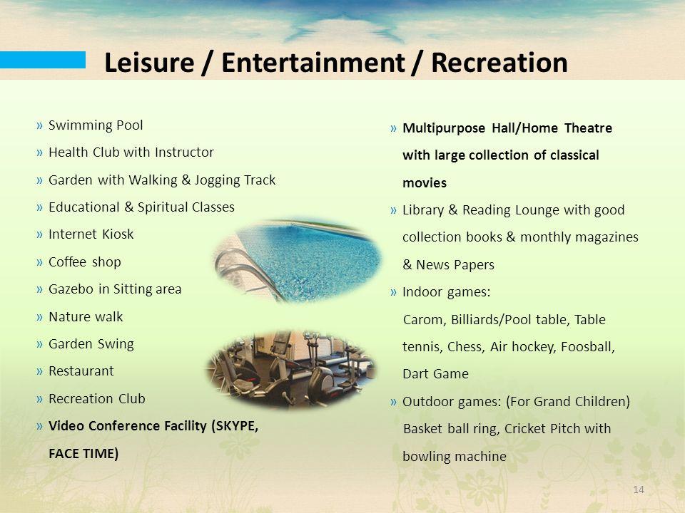 Leisure / Entertainment / Recreation