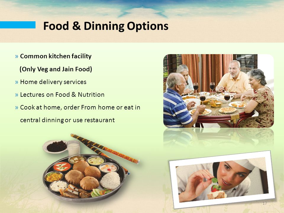 Food & Dinning Options Common kitchen facility
