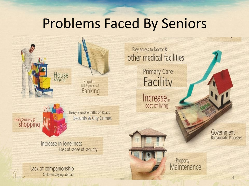 Problems Faced By Seniors