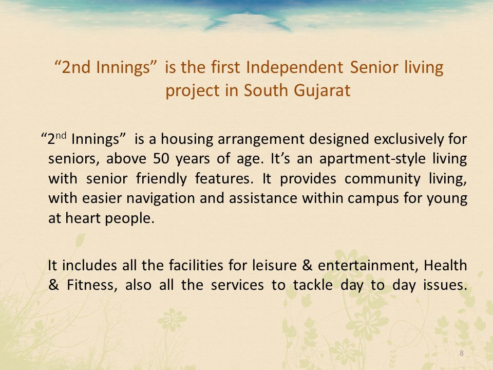 2nd Innings is the first Independent Senior living project in South Gujarat