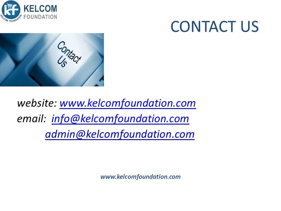 CONTACT US website: www.kelcomfoundation.com