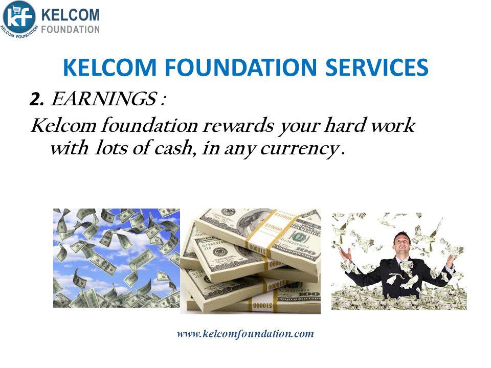 KELCOM FOUNDATION SERVICES