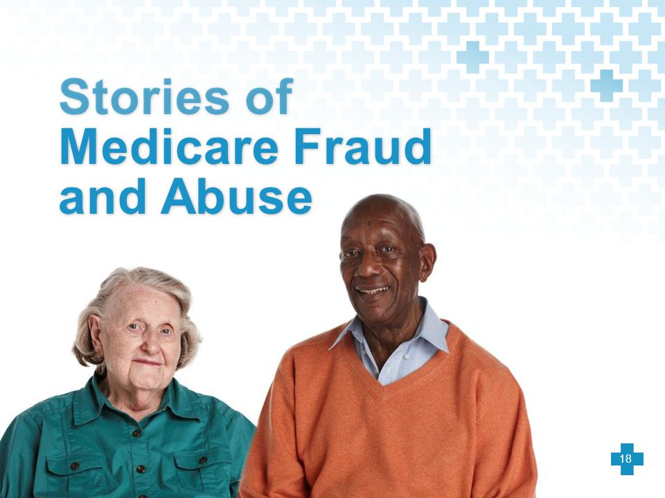 Stories of Medicare Fraud and Abuse