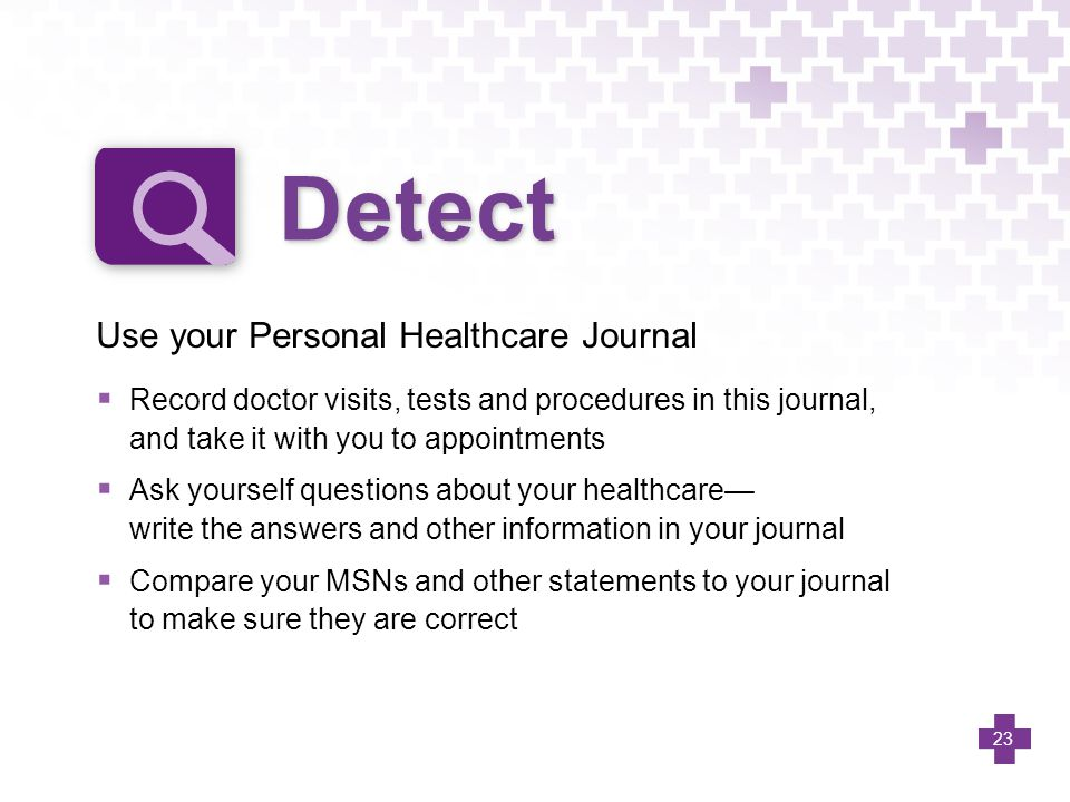 Detect Use your Personal Healthcare Journal