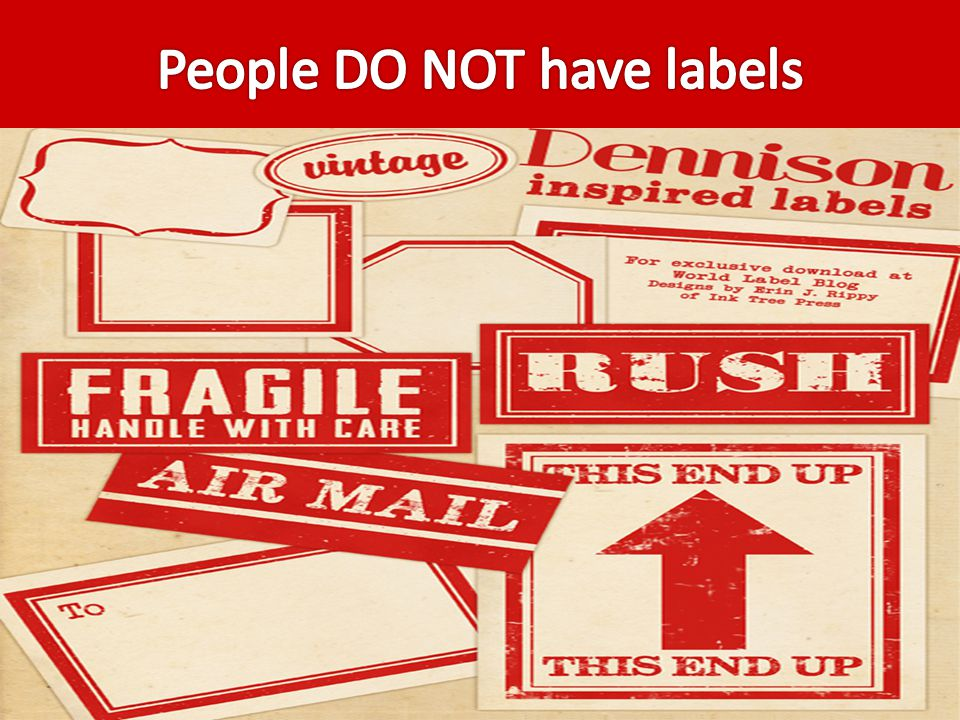 People DO NOT have labels