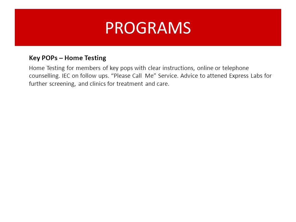 PROGRAMS Key POPs – Home Testing