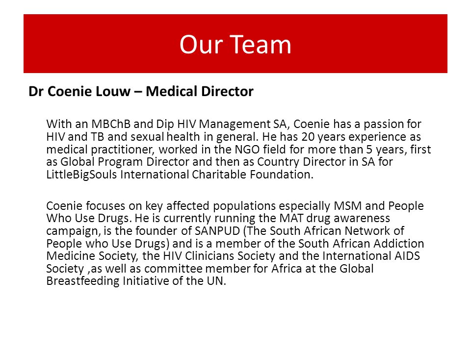 Our Team Dr Coenie Louw – Medical Director