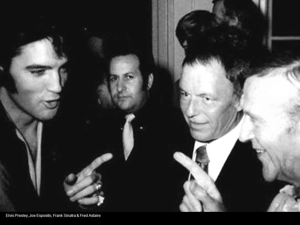 Elvis Presley, Joe Esposito, Frank Sinatra & Fred Astaire
