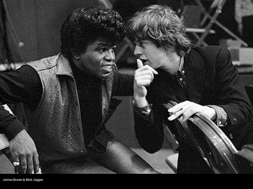 James Brown & Mick Jagger