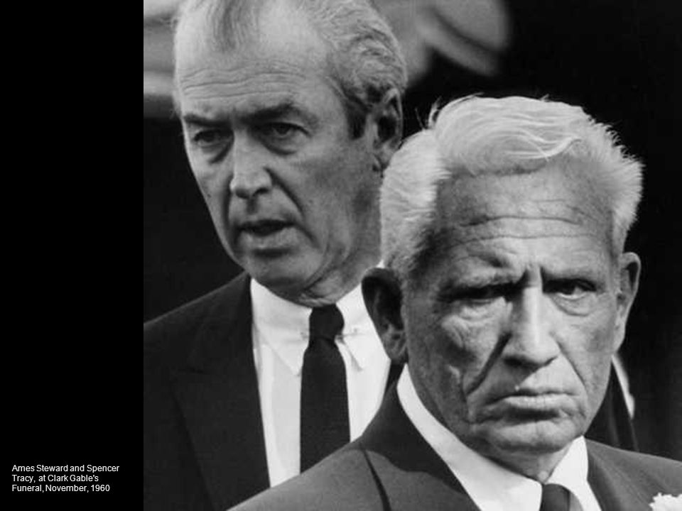 Ames Steward and Spencer Tracy, at Clark Gable s Funeral, November, 1960