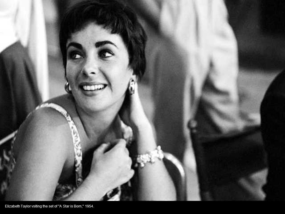 Elizabeth Taylor vsiting the set of A Star is Born, 1954.