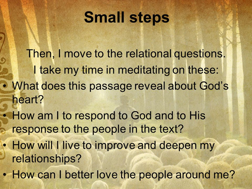 Small steps Then, I move to the relational questions.