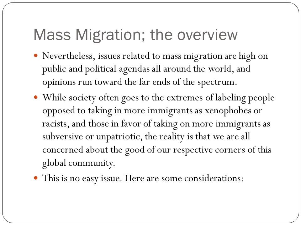 Mass Migration; the overview