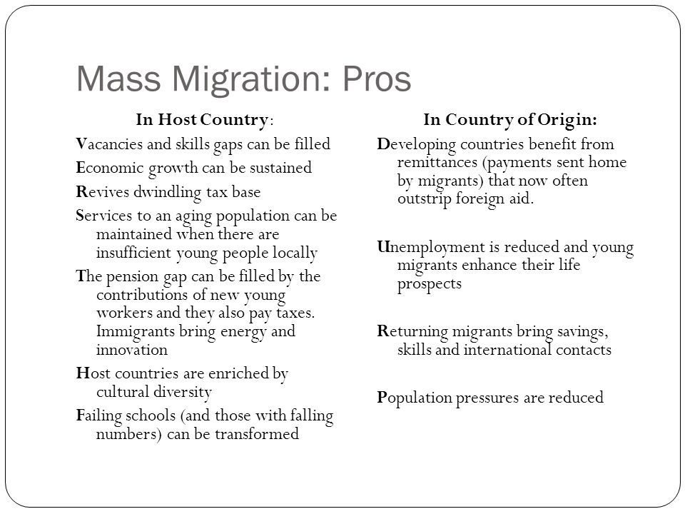 Mass Migration: Pros In Host Country: