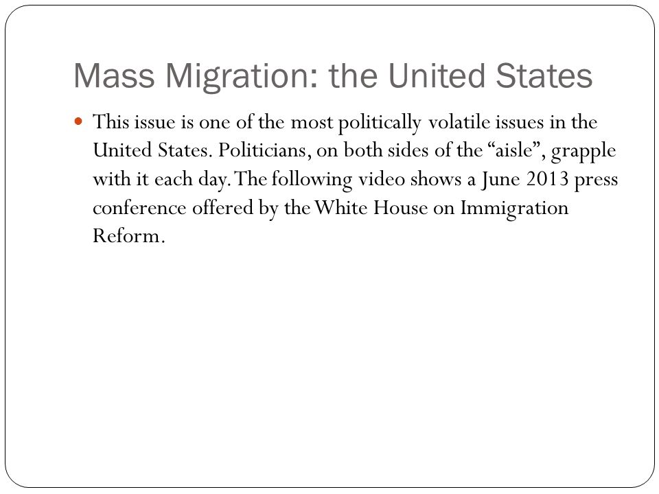 Mass Migration: the United States