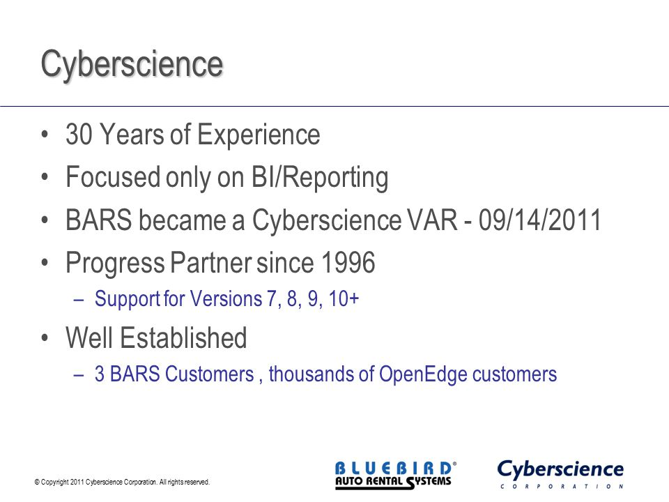Cyberscience 30 Years of Experience Focused only on BI/Reporting