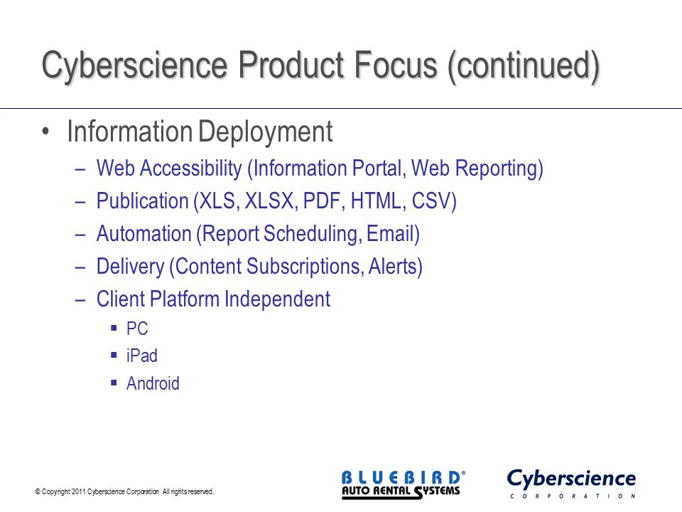 Cyberscience Product Focus (continued)
