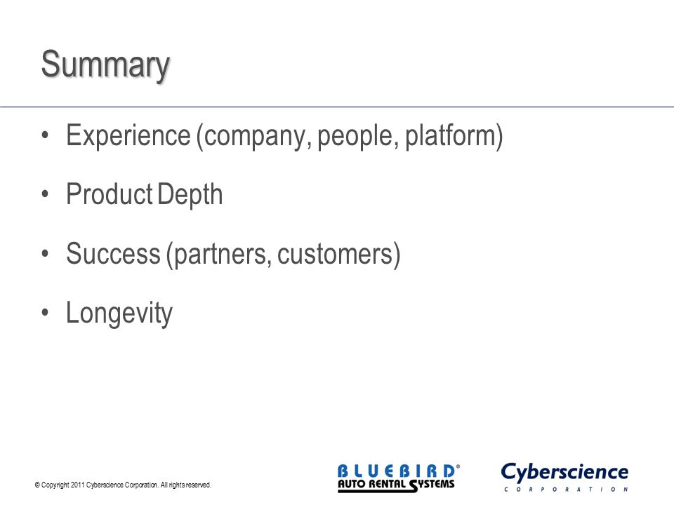 Summary Experience (company, people, platform) Product Depth