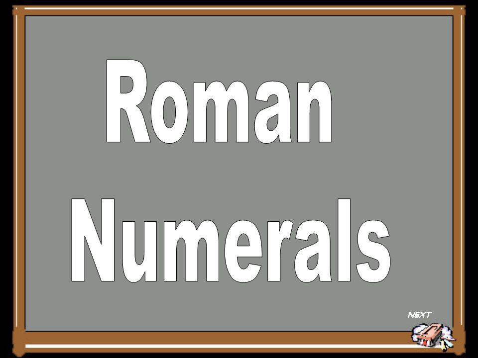 Roman Numerals NEXT