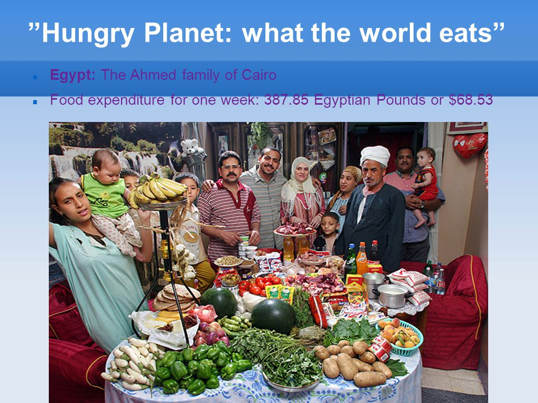 Hungry Planet: what the world eats