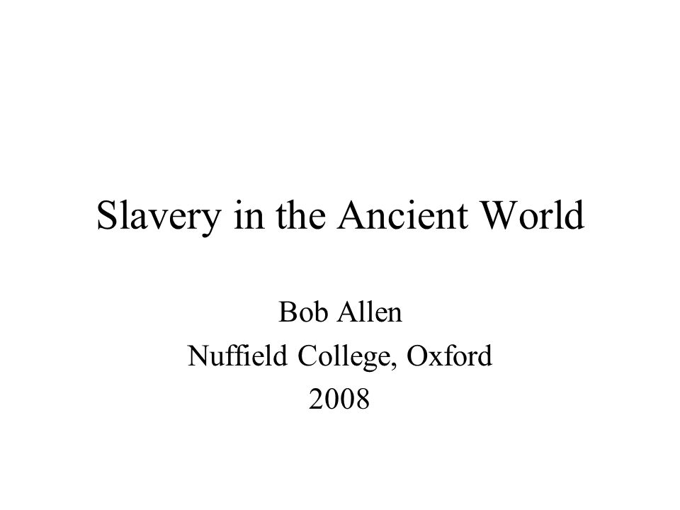 Slavery in the Ancient World