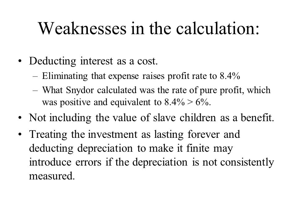 Weaknesses in the calculation: