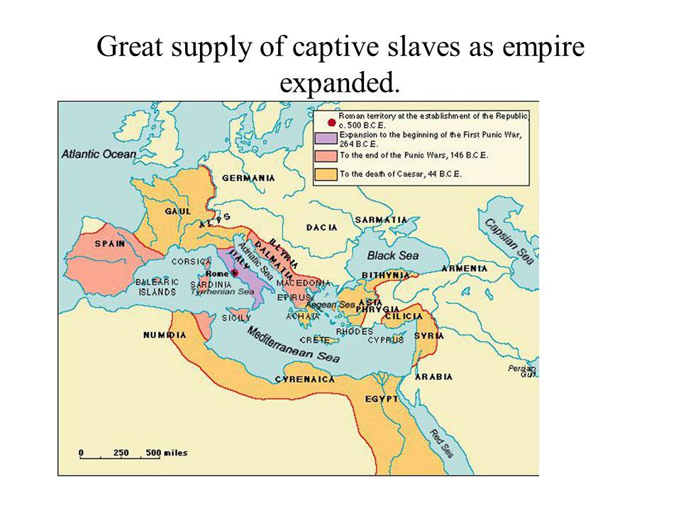 Great supply of captive slaves as empire expanded.