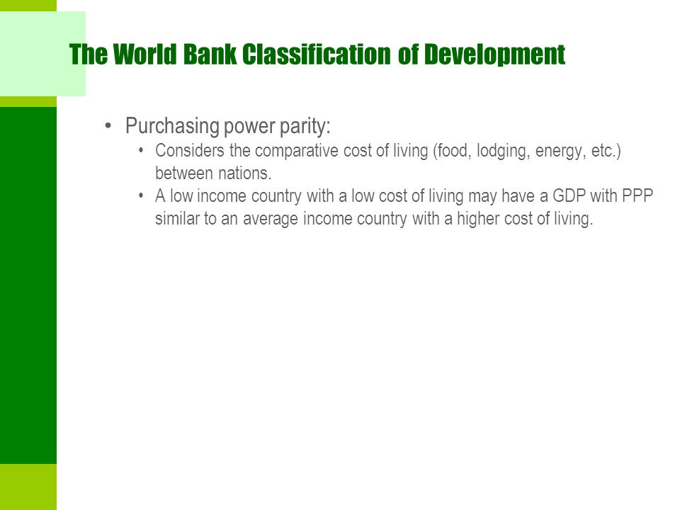 The World Bank Classification of Development