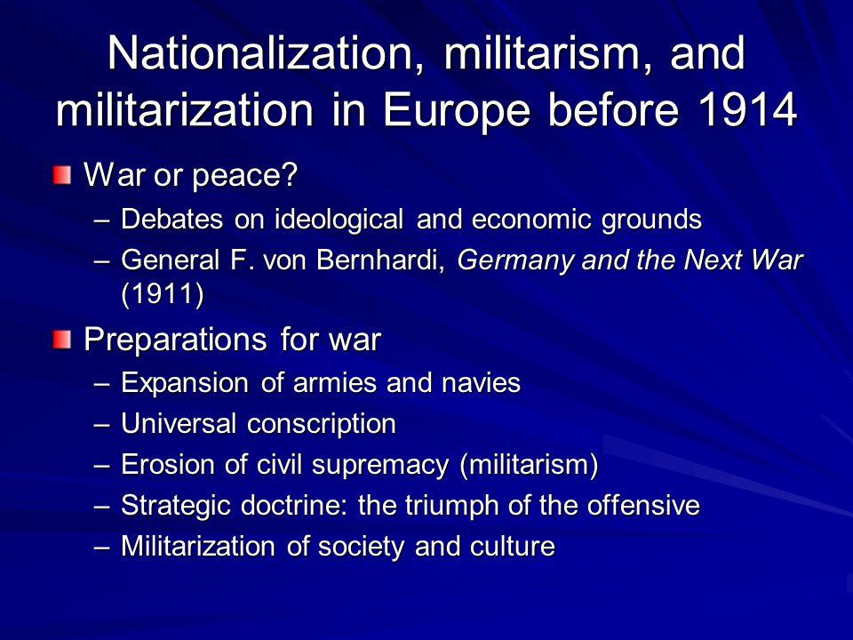Nationalization, militarism, and militarization in Europe before 1914