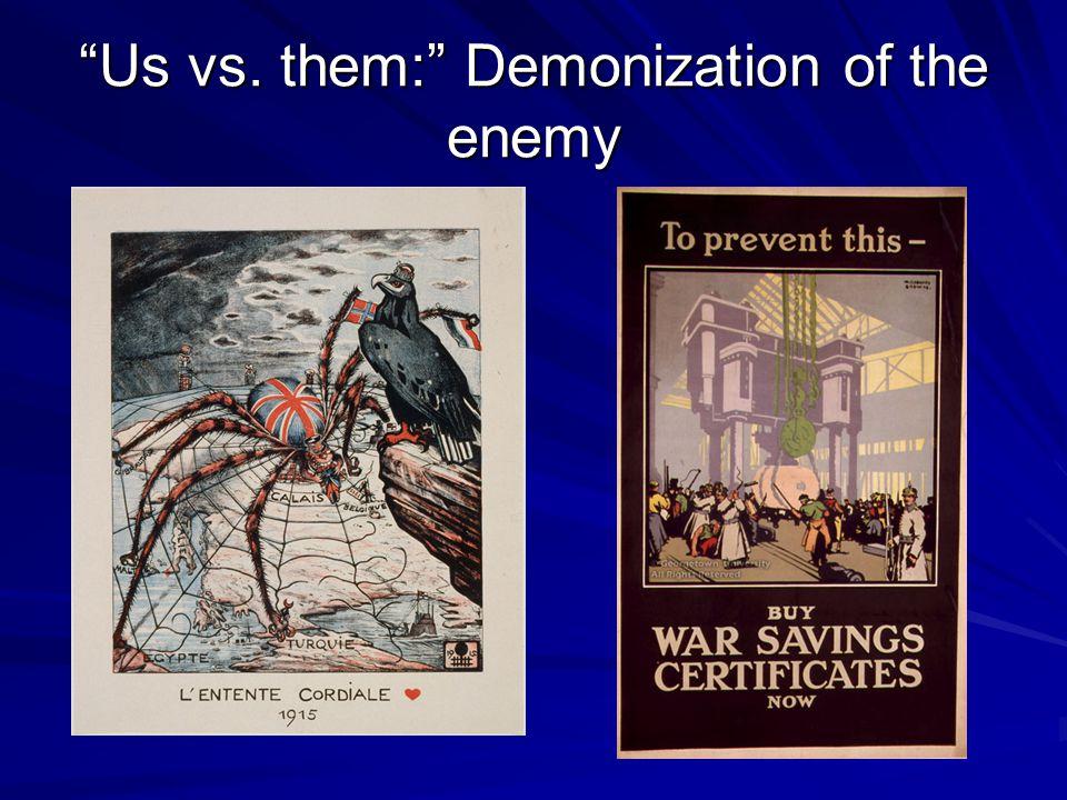 Us vs. them: Demonization of the enemy