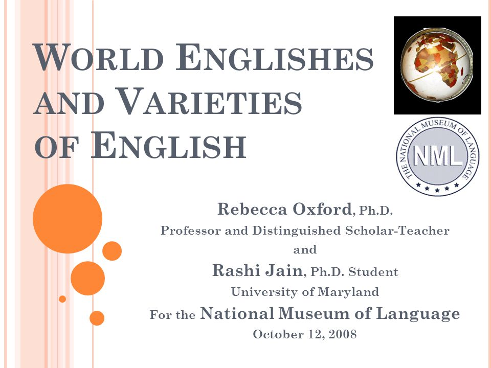 World Englishes and Varieties of English