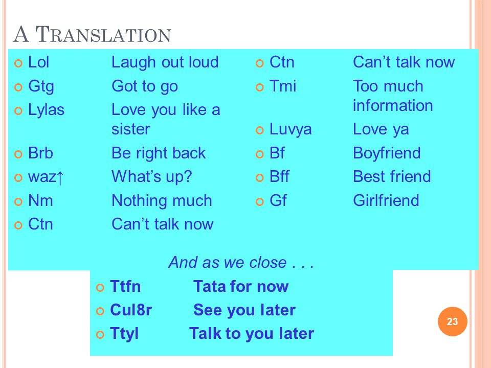 A Translation Lol Laugh out loud Gtg Got to go