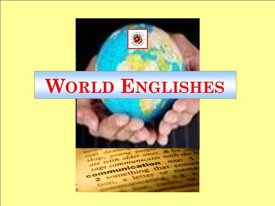 World Englishes RO Rebecca L. Oxford (c) 2008